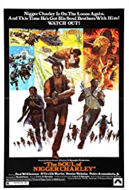 The Soul of Nigger Charley (1973) Poster - Movie Forum, Cast, Reviews