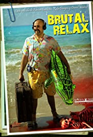 Brutal Relax Poster