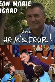 Hé M'sieur! - Des yeux pour entendre (2006)