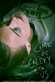 Primary photo for Come Be Creepy With Us