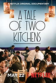 A Tale of Two Kitchens (2019)