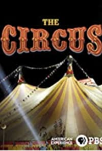 The Circus : American Experience