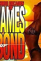 Three Decades of James Bond 007