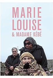 Marie-Louise & Madame Kebe