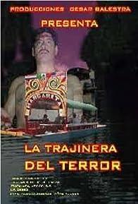 Primary photo for La trajinera del terror