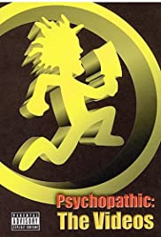 Psychopathic: The Videos Poster