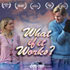 Luke Ford and Anna Samson in What If It Works? (2017)