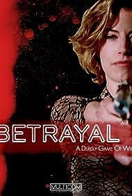 Betrayal (2003) Poster - Movie Forum, Cast, Reviews