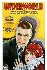 Underworld(1927) Poster - Movie Forum, Cast, Reviews