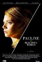 Pauline in a Beautiful World