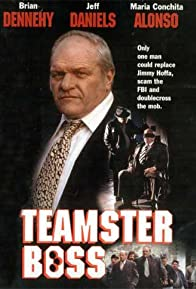 Primary photo for Teamster Boss: The Jackie Presser Story