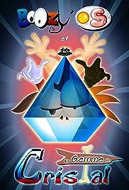 BoOzy' OS et la Gemme de Cristal Poster