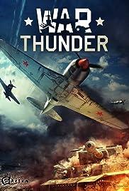 War Thunder (Video Game 2014) - IMDb