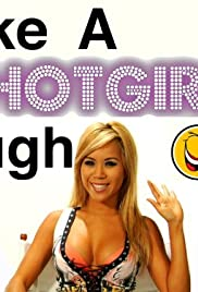 Make a Hot Girl Laugh Poster