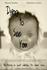 Dying to See You Poster