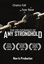 The Deliverance of Amy Stronghold