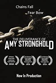Primary photo for The Deliverance of Amy Stronghold