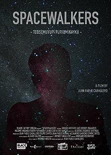 Spacewalkers (2018)