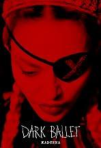 Madonna: Dark Ballet
