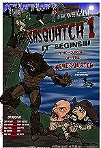 Sasquatch 1: It Begins; The Curse of the Were-squatch