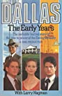Dallas: The Early Years (1986) Poster