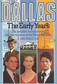 Dallas: The Early Years(1986) Poster - Movie Forum, Cast, Reviews