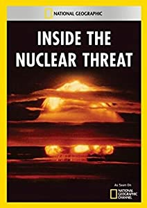 Must watch great movies Inside the Nuclear Threat [480x320]