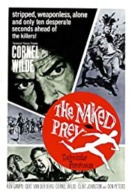 The Naked Prey (1966) Poster - Movie Forum, Cast, Reviews