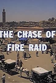 The Chase of Fire Raid Poster