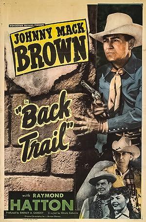Christy Cabanne Back Trail Movie