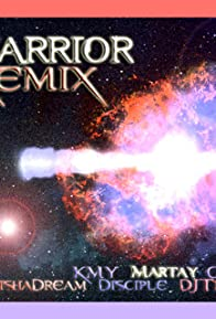Primary photo for Warrior- Remix