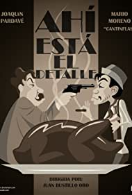 Cantinflas and Joaquín Pardavé in Ahí está el detalle (1940)