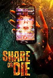 Share or Die (2021) HDRip English Movie Watch Online Free