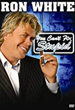 Ron White: You Can't Fix Stupid