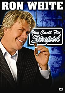 Latest site free downloads movies Ron White: You Can't Fix Stupid by Michael Drumm [480x360]