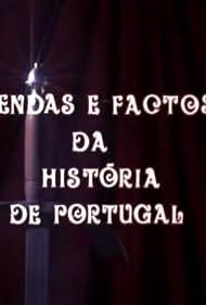 Lendas e Factos da História de Portugal (1990)