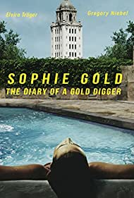 Sophie Gold, the Diary of a Gold Digger (2018)