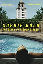 Sophie Gold, the Diary of a Gold Digger