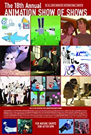 18th Annual Animation Show of Shows Poster