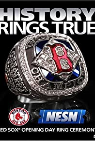 Primary photo for History Rings True: Red Sox Opening Day Ring Ceremony