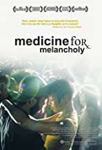 Medicine for Melancholy