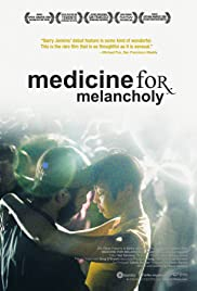 Medicine for Melancholy (2008) Poster - Movie Forum, Cast, Reviews