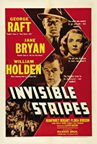William Holden, Jane Bryan, and George Raft in Invisible Stripes (1939)