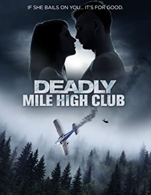 دانلود فیلم Deadly Mile High Club