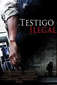 Primary photo for Testigo Ilegal