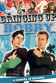 Bringing Up Bobby(2009) Poster - Movie Forum, Cast, Reviews