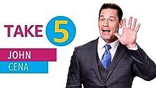 Take 5 With John Cena