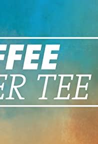 Primary photo for Kaffee oder Tee?