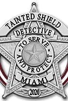 Tainted Shield: Miami