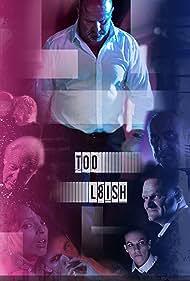 Too L8ish (2015)
